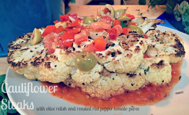 Cauliflower Steaks with Olive Relish and Roasted Red Pepper Tomato ...